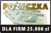 Pożyczka pozabankowa dla BIZNESU do 25 000 zł >>>